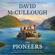 David McCullough - The Pioneers (Unabridged)