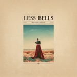 Less Bells - Fiery Wings