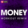 Money (Extended Workout Remix) - Power Music Workout