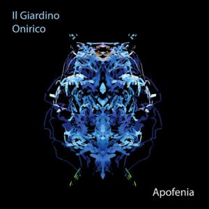 Il Giardino Onirico - Apofenia