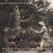 Don Armstrong - Hey Little Bird