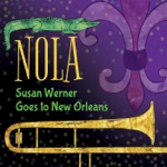 Susan Werner - The Night I Ate New Orleans