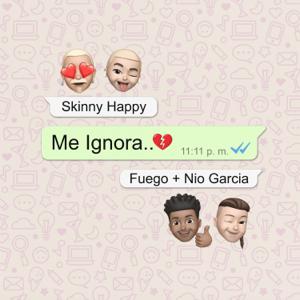 Skinny Happy, Fuego & Nio García - Me Ignora