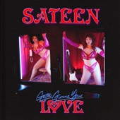 Sateen - Gotta Gimme Your Love