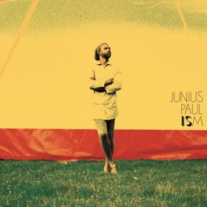 Junius Paul - Ism