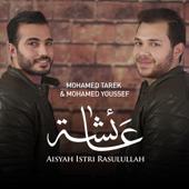 Aisyah Istri Rasulullah Mohamed Tarek & Mohamed Youssef - Mohamed Tarek & Mohamed Youssef