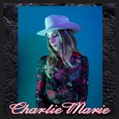 Charlie Marie - EP
