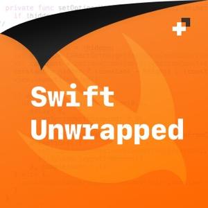 Swift Unwrapped