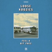 Loose Koozies - Lotsa Roads