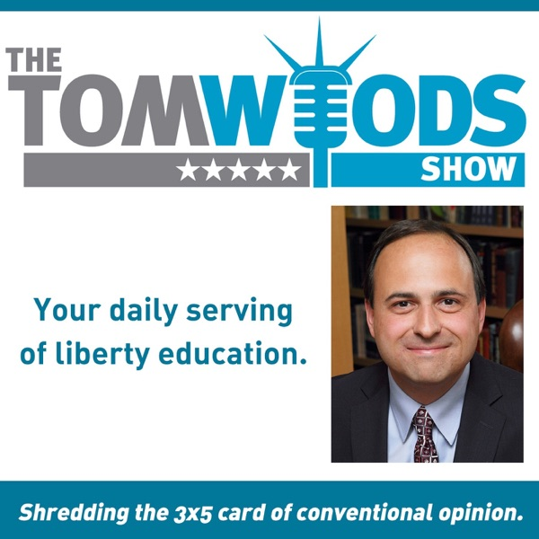 The Tom Woods Show