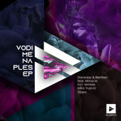 Vodi Me Na Ples (feat. Ninna M) - Drzneday & Rectoor
