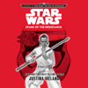Justina Ireland - Journey To Star Wars: The Rise of Skywalker Spark of the Resistance (Unabridged)  artwork