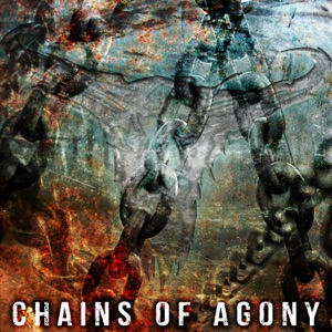 Upon a Burning Body - Chains of Agony