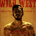 Israel Top 10 Alternative Songs - Wild West - Dennis Lloyd