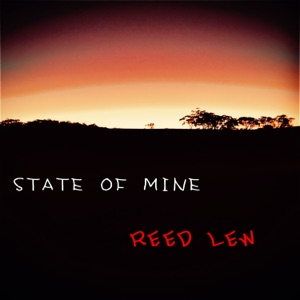 Reed Lew - State of Mine