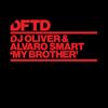 DJ Oliver & Alvaro Smart - My Brother (Extended Mix) artwork