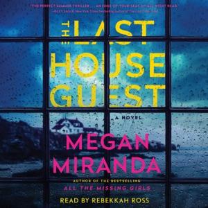 The Last House Guest (Unabridged) - Megan Miranda audiobook, mp3