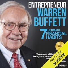 Entrepreneur: Warren Buffett: 7 Ultimate Financial Habits  (Unabridged)
