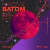 RalphTheKid & Dagrace - Batom