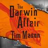 Tim Mason - The Darwin Affair: A Novel artwork