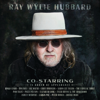 Ray Wylie Hubbard - Co-Starring  artwork