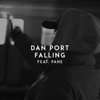 Dan Port - Falling (feat. PANE) artwork