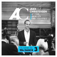 Alex Christensen & The Berlin Orchestra - Classical 90s Dance 3 artwork