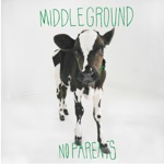 No Parents - Middleground
