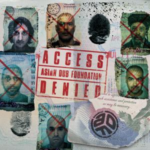 エイジアン・ダブ・ファウンデイション - Access Denied