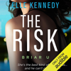 Elle Kennedy - The Risk (Unabridged)  artwork