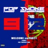 Welcome To the Party 92 (Remix) - Single, Prophecy MDR & Pop Smoke