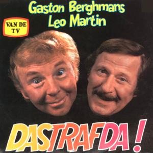 Gaston Berghmans & Leo Martin - Dastrafda