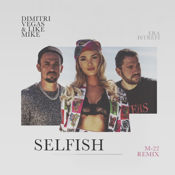 Selfish (M-22 Remix) - Single