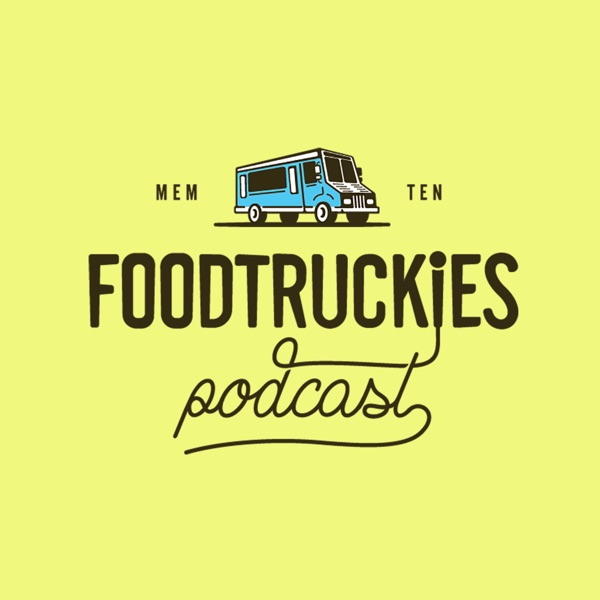 Foodtruckies Podcast