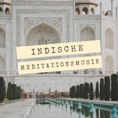 Indische Meditationsmusik