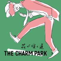 THE CHARM PARK - 花が咲く道 artwork