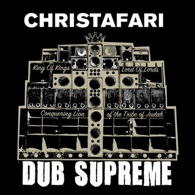 Dub Supreme - Christafari