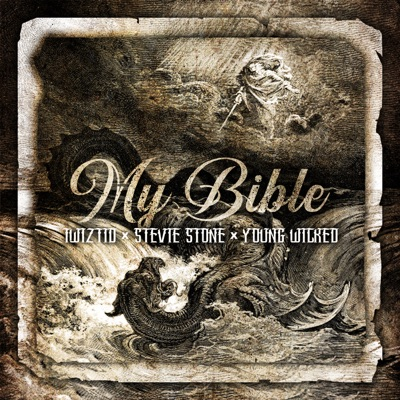 My Bible (feat. Stevie Stone & Young Wicked) - Single - Twiztid