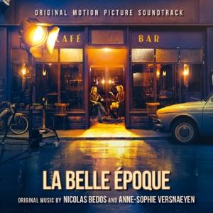 La Belle Époque (Original Motion Picture Soundtrack)