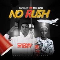 Tayblet - No Rush (feat. Mohbad) - Single
