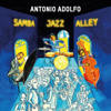 Antonio Adolfo - Samba Jazz Alley