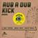 Various Artists - Rebelmadiaq Sound presents Rub a Dub Kick Riddim - EP