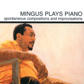Charles Mingus - Myself When I Am Real