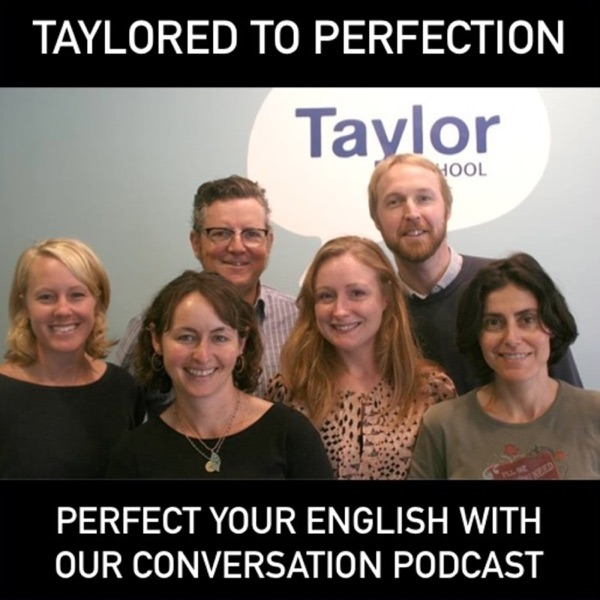 Taylored to perfection (The English English Podcas