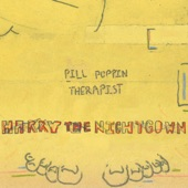 Harry the Nightgown - Pill Poppin' Therapist