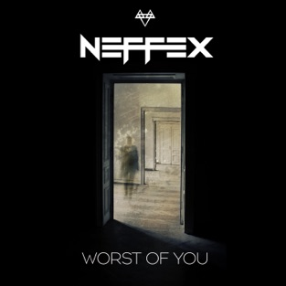 NEFFEX – Worst Of You – Single [iTunes Plus AAC M4A]
