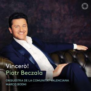 ピョートル・ベツァーラ, バレンシア自治州管弦楽団 & マルコ・ボエミ - Vincerò!