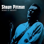 Shawn Pittman - Done Tole You So