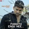 Parayu Engu Nee From Rakshapurushan Single