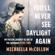 Michaella McCollum - You'll Never See Daylight Again